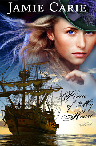 Pirate of My Heart by Jamie Carie