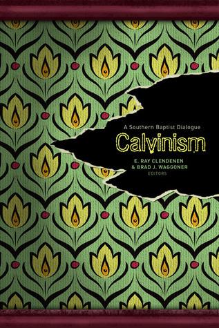 Calvinism by Brad J. Waggoner