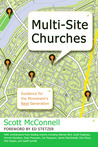 Multi-Site Churches: Guidance for the Movement's Next Generation