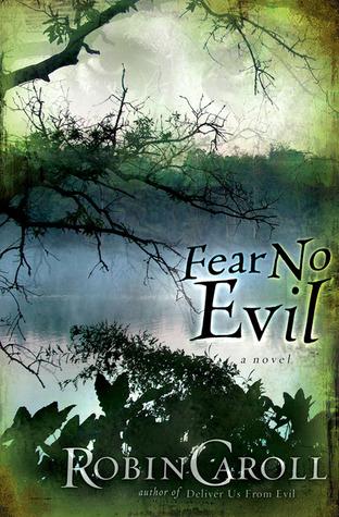 Fear No Evil by Robin Caroll