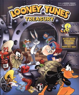Looney Tunes Treasury: Includes Amazing Interactive Treasures from the Warner Bros. Vault!