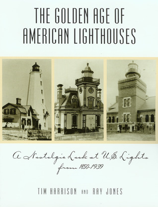 The Golden Age of American Lighthouses: A Nostalgic Look at U.S. Lights from 1850 to 1939