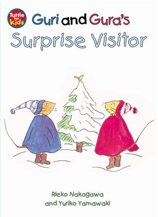 Guri and Gura's Surprise Visitor by Rieko Nakagawa