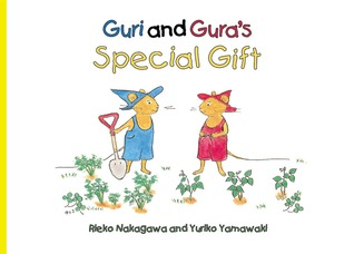 Guri and Gura's Special Gift by Rieko Nakagawa