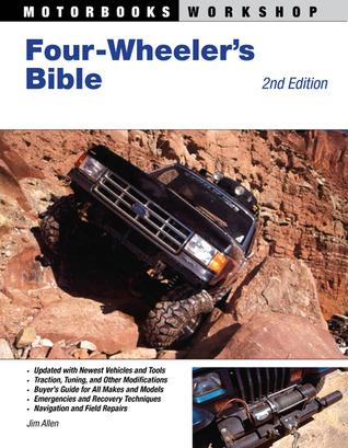 Four-Wheeler's Bible: 2nd Edition
