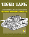 Tiger Tank Manual: Panzerkampfwagen VI Tiger 1 Ausf.E (SdKfz 181) Model