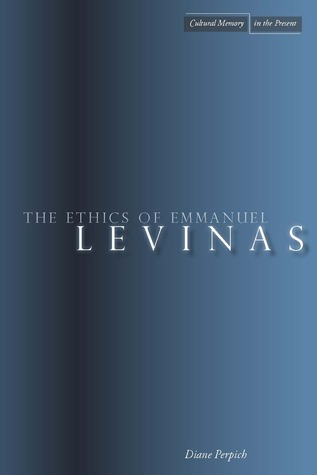 The Ethics of Emmanuel Levinas