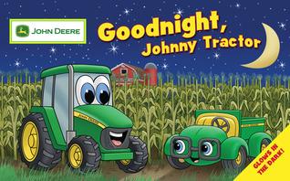 Goodnight, Johnny Tractor