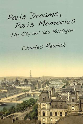 paris-dreams-paris-memories-the-city-and-its-mystique
