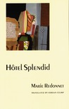 Hôtel Splendid (European Women Writers)