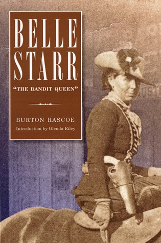 "Belle Starr: ""The Bandit Queen"""