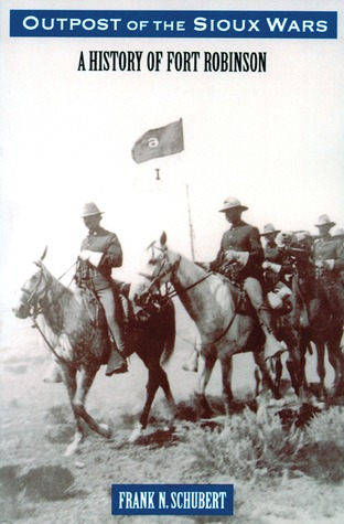 outpost-of-the-sioux-wars-a-history-of-fort-robinson