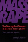 Mass Rape by Alexandra Stiglmayer