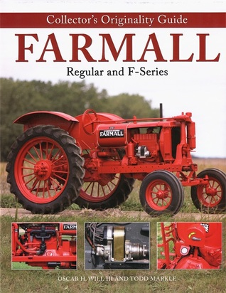 Collector's Originality Guide for Farmall Regular and F Series