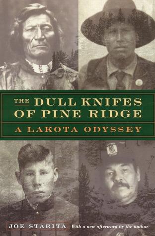 The Dull Knifes of Pine Ridge by Joe Starita