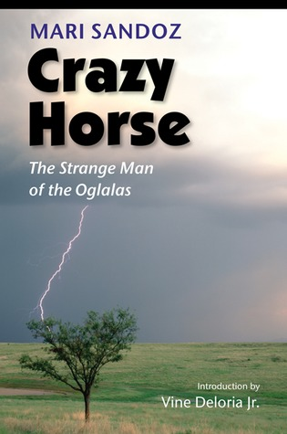 Crazy Horse by Mari Sandoz