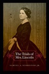The Trials of Mrs. Lincoln