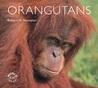 Orangutans (WorldLife Library)