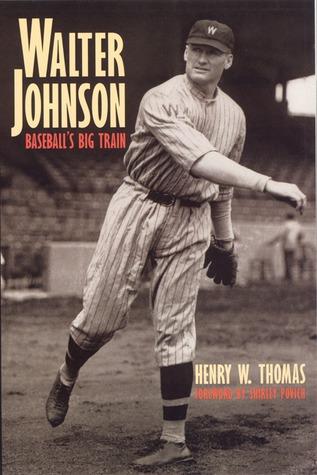 Walter Johnson by Henry W. Thomas