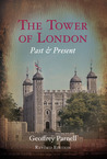 The Tower of London: Past and Present