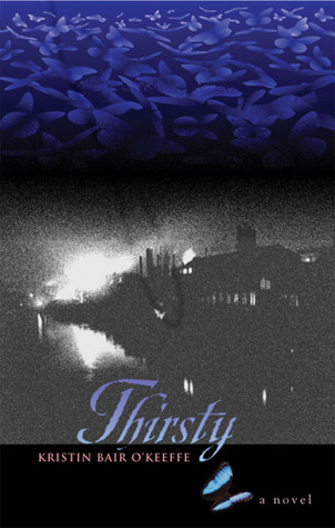 Thirsty by Kristin Bair O'Keeffe