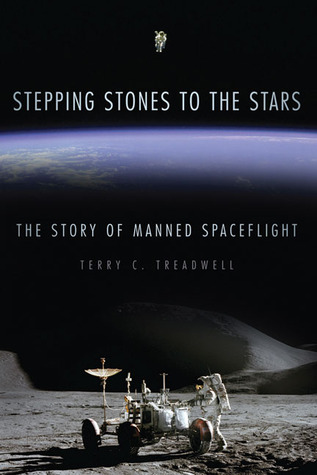 Stepping Stones to the Stars: The Story of Manned Spaceflight