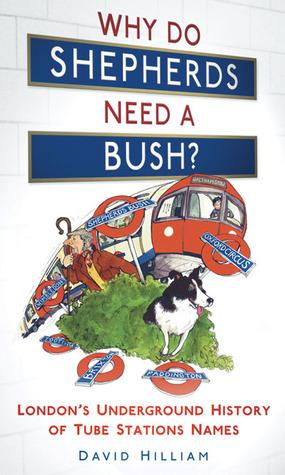 why-do-shepherds-need-a-bush-london-s-underground-history-of-tube-station-names