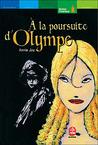 À la poursuite d'Olympe by Annie Jay