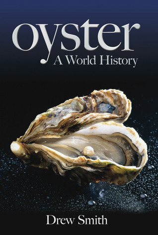 Oyster: A World History