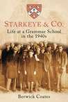 StarkeyeCo: Life at a Grammar School in the 1940s