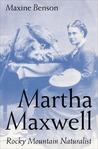 Martha Maxwell, Rocky Mountain Naturalist