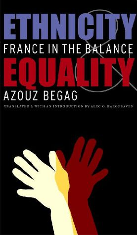 Ethnicity and equality france in the balance by azouz begag 616211 fandeluxe Images