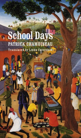 School Days by Patrick Chamoiseau