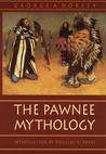 The Pawnee Mythology