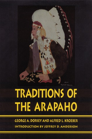 Traditions of the Arapaho