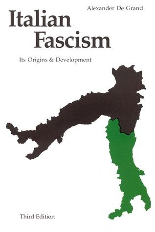 italian fascism its origins and development by alexander
