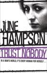 Trust Nobody by June Hampson