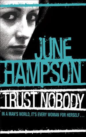 Trust Nobody(Daisy Lane 1) - June Hampson