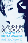 A Version of Reason: In Search of Richey Edwards