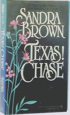Texas! Chase (Texas! Tyler Family Saga, #2)