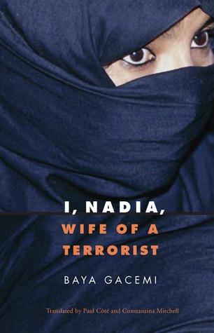 I, Nadia by Baya Gacemi