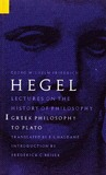 Lectures on the History of Philosophy 1: Greek Philosophy to Plato
