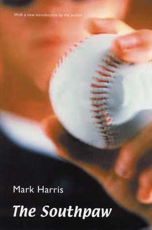 The Southpaw by Mark Harris