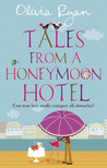 Tales from a Honeymoon Hotel