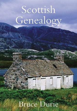 Scottish Genealogy: Tracing Your Ancestors por Bruce Durie ePUB iBook PDF
