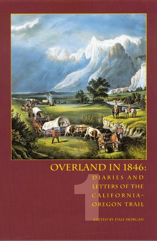 Overland in 1846, Volume 1