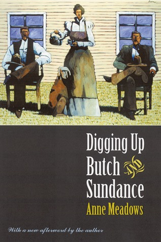 Digging up Butch and Sundance (Second Edition)