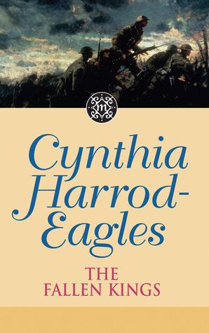 The Fallen Kings by Cynthia Harrod-Eagles