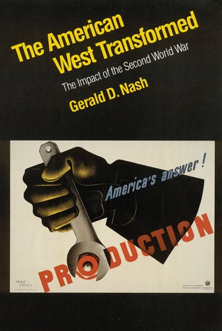 The American West Transformed: The Impact of the Second World War