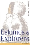 Eskimos and Explorers (Second Edition)